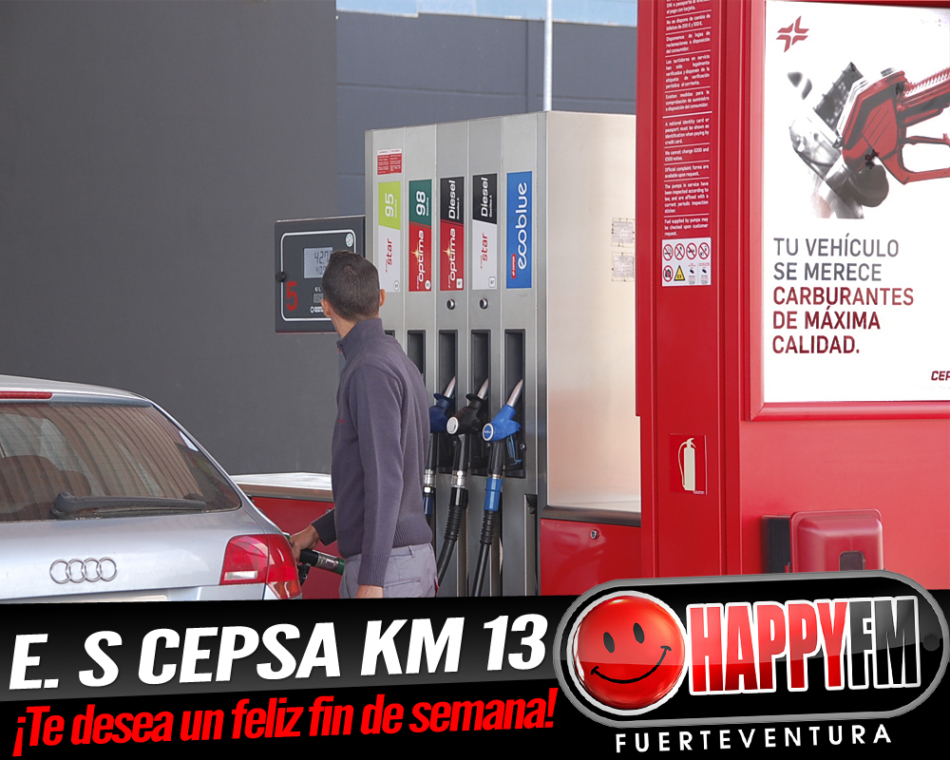 E.S Cepsa Km 13 te desea un feliz fin de semana, tal y como te mereces