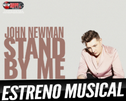 John Newman estrena «Stand By Me»