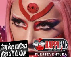 Lady Gaga publicará su nuevo disco en Abril
