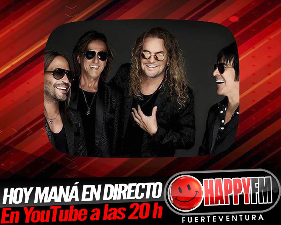 HOY Maná en directo en su canal de YouTube