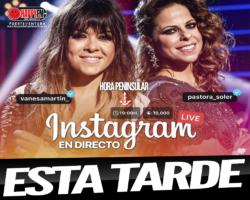 Hoy Vanesa Martín y Pastora Soler en directo en Instagram