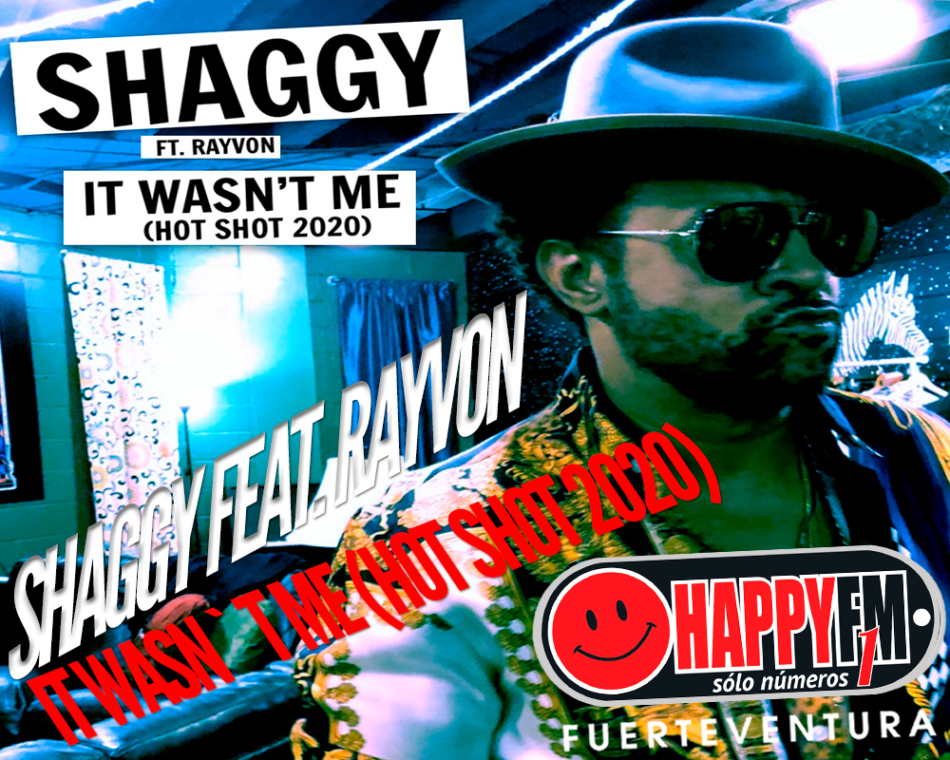 "EL ICONO DEL REGGAE SHAGGY LANZA ""IT WASN'T ME (HOT SHOT 2020)"""