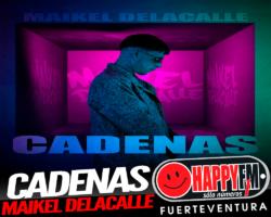 """""""CADENAS"""" ES EL NUEVO SENCILLO DE MAIKEL DELACALLE"""
