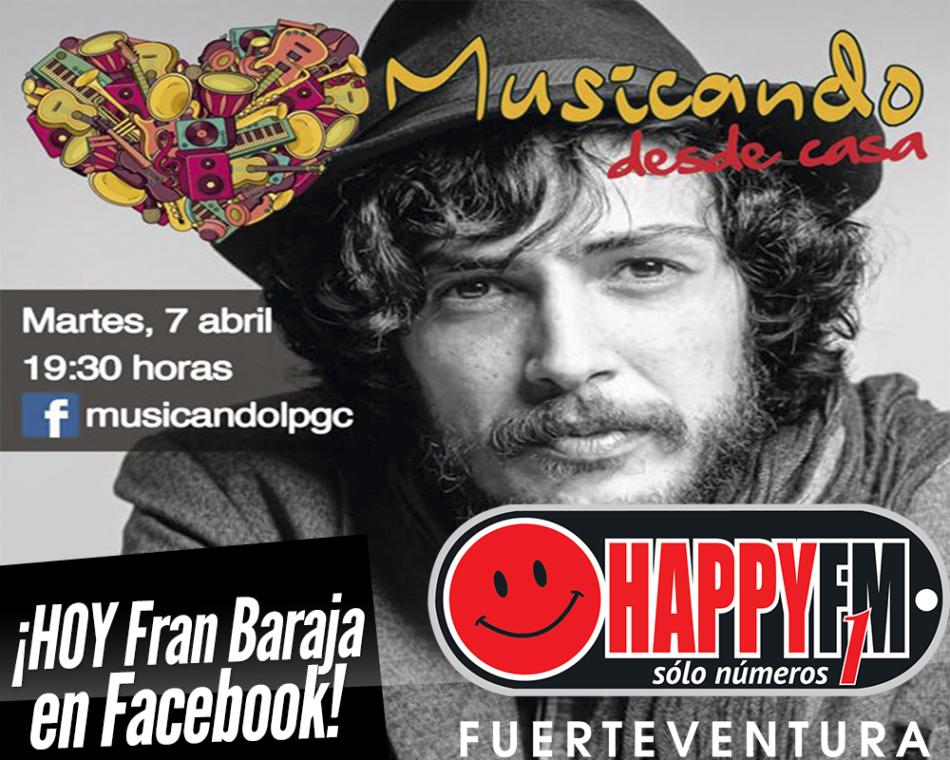 Hoy Fran Baraja en directo en Facebook