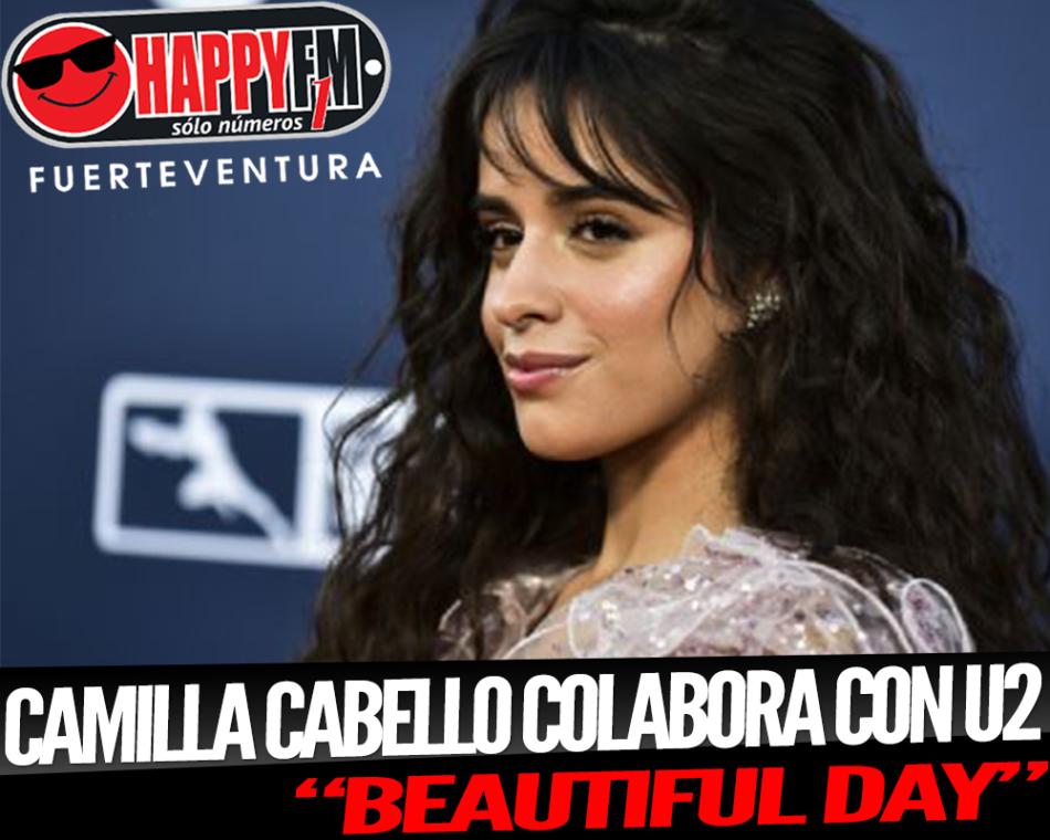 Camila Cabello colaboró en la nueva versión de un clásico de U2