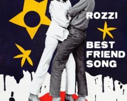 "Rozzi vuelve con su nuevo single ""Best Friend Song"""