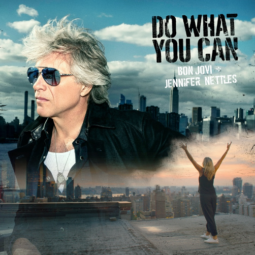 """BON JOVI Y JENNIFER NETTLES   """"Do What You Can»   Nuevo single """"country"""