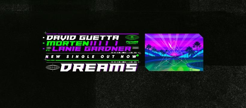 David Guetta y Morten estrenan «Dreams» junto a Lanie Gardner