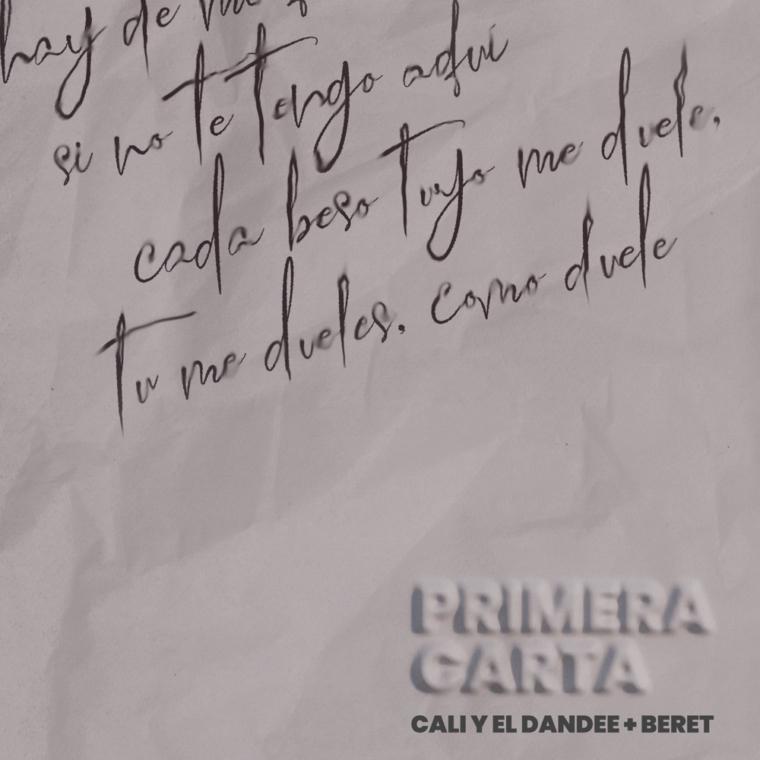 Cali y el Dandee unen sus voces a la de Beret en «Primera carta»