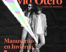 David Otero y Carlos Sadness estrenan el tema 'Manuscrito de invierno'