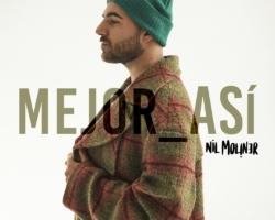 Nil Moliner lanza el single «Mejor así»