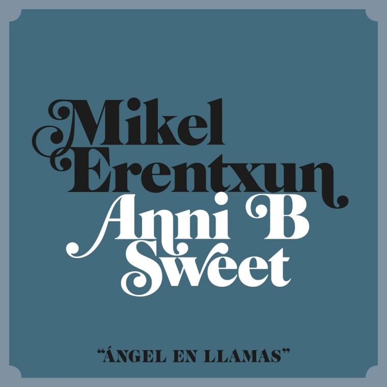 Mikel Erentxun publica «Ángel en llamas» con la colaboración de Anni B Sweet