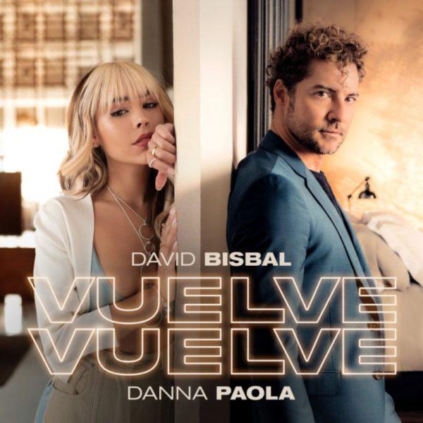 David Bisbal regresa junto a Danna Paola con el single «Vuelve, vuelve»