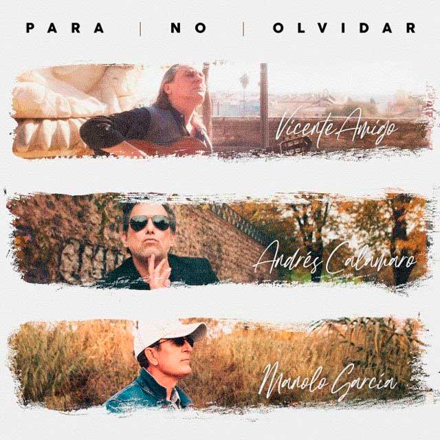 Andrés Calamaro sorprende con una versión del tema «Para no olvidar» junto a Manolo García y Vicente Amigo