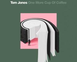 Tom Jones publica una versión del tema «One More Cup of Coffee» de Bob Dylan