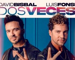 David Bisbal y Luis Fonsi estrenan el single 'Dos veces'