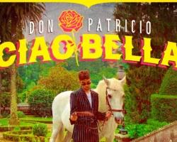 'Ciao Bella' es el esperado regreso de Don Patricio
