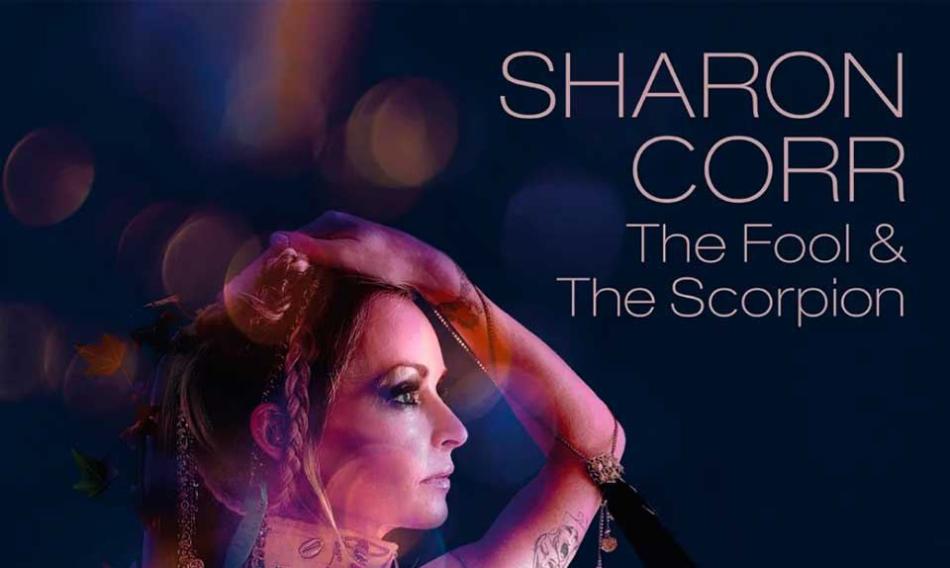 Sharon Corr anuncia el álbum 'The Fool & The Scorpion' y estrena el single de presentación
