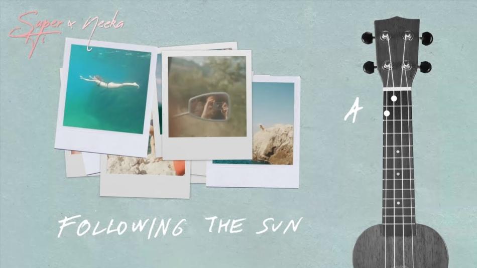 Following the sun, la canción de Super-Hi X Neeka que necesitabas este verano.